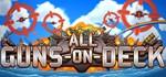 All Guns On Deck  [STEAM KEY/REGION FREE]