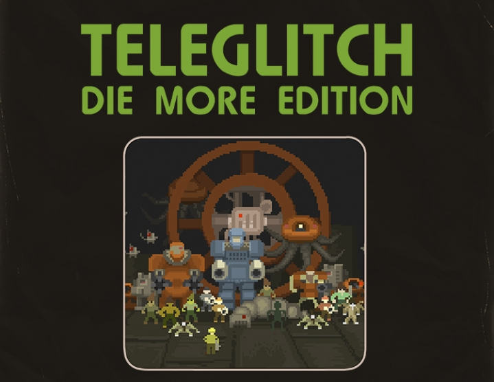 Teleglitch Die More Edition (steam key) -- RU