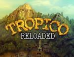 Tropico Reloaded (Steam key) -- RU