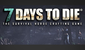 7 Days to Die - STEAM Key - Region Free / ROW / GLOBAL
