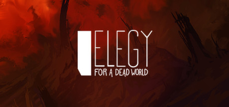 Elegy for a Dead World (ROW) - Steam Key - Region Free