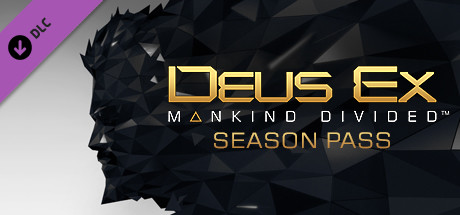 Deus Ex Mankind Divided DLC - Season Pass - STEAM Gift