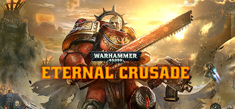 Warhammer 40,000 Eternal Crusade - STEAM key - GLOBAL