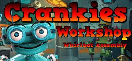 Crankies Workshop Whirlbot Assembly - STEAM Key GLOBAL