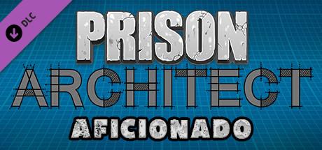 Prison Architect - Aficionado (DLC) STEAM Key / GLOBAL