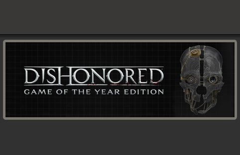 Dishonored: Game of the Year - GOTY (ROW) - Steam Key