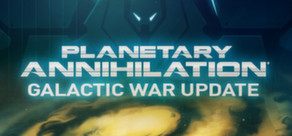 Planetary Annihilation (Steam Gift / ROW)