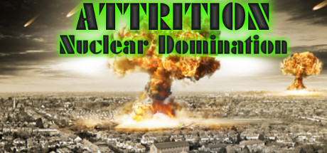 Attrition: Nuclear Domination (Steam Gift) + Скидки
