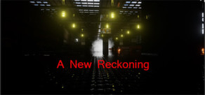 A New Reckoning (Steam)