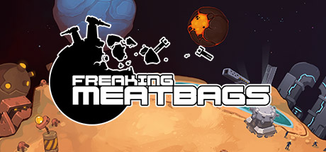 Freaking Meatbags (Steam key) + Discounts