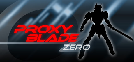 Proxy Blade Zero (Steam key) + Скидки