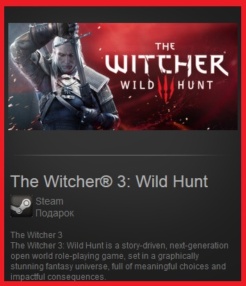 The Witcher 3: Wild Hunt (Steam Gift \ Region Free)