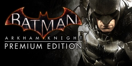 Купить Batman: Arkham Knight Premium Edition - Steam Ключ
