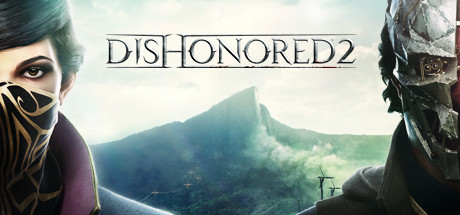 Dishonored 2 (Steam rent for 10 days)