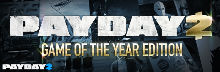 PAYDAY 2 GOTY (Steam Gift/ RU + CIS)