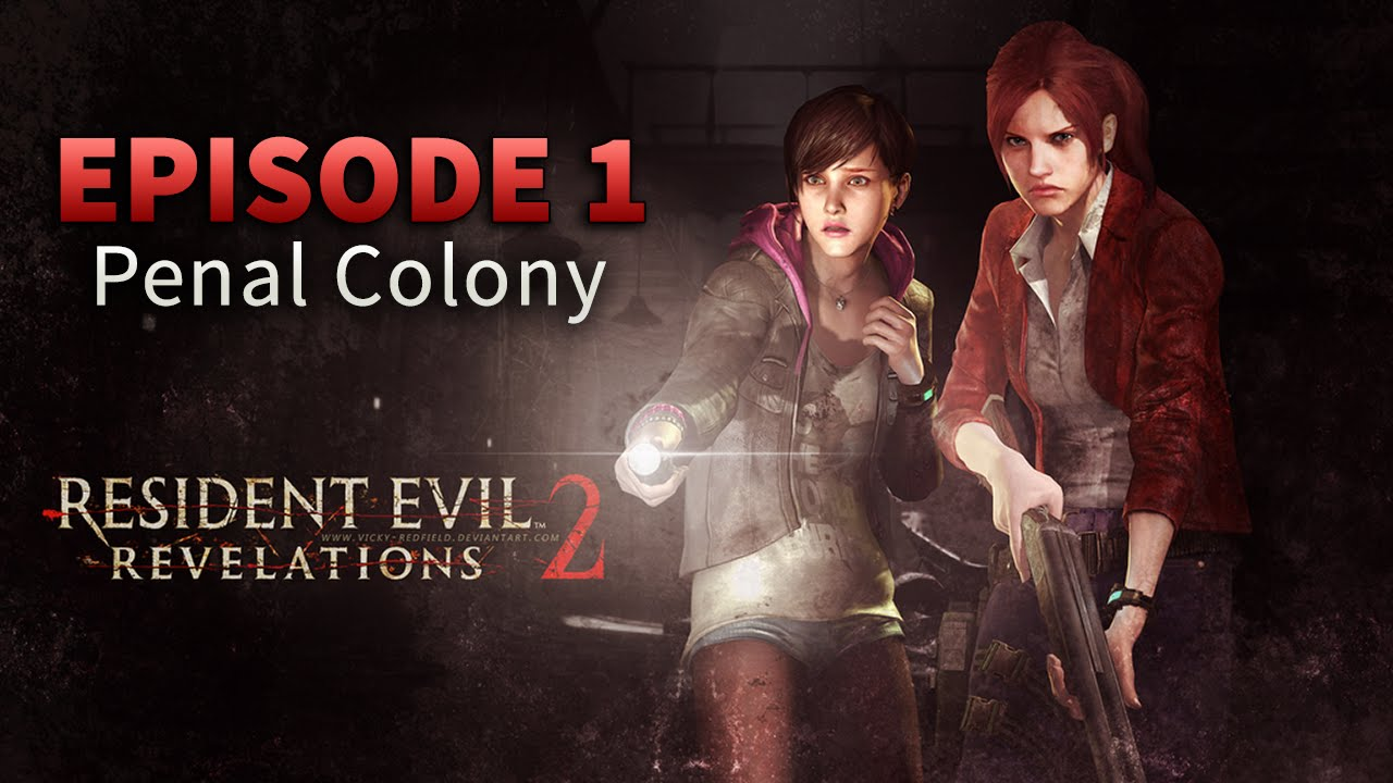 Resident Evil Revelations 2-Episode 1: Penal Colony key