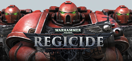 Warhammer 40,000: Regicide Steam Gift (ROW)
