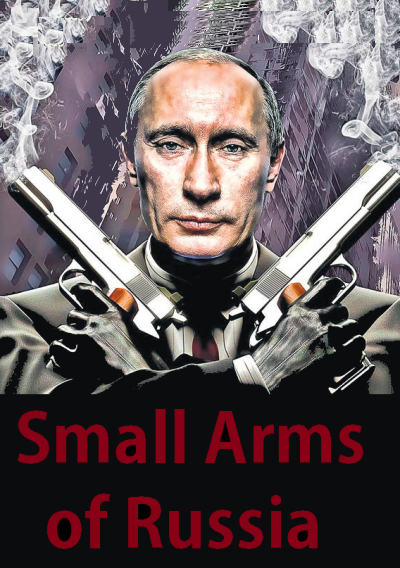 Small Arms of Russia (Russian small arms (EN))