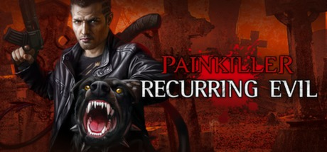 Painkiller Recurring Evil (Steam key / Region Free)