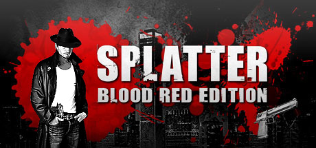 Splatter - Blood Red Edition (Steam key / Region Free)