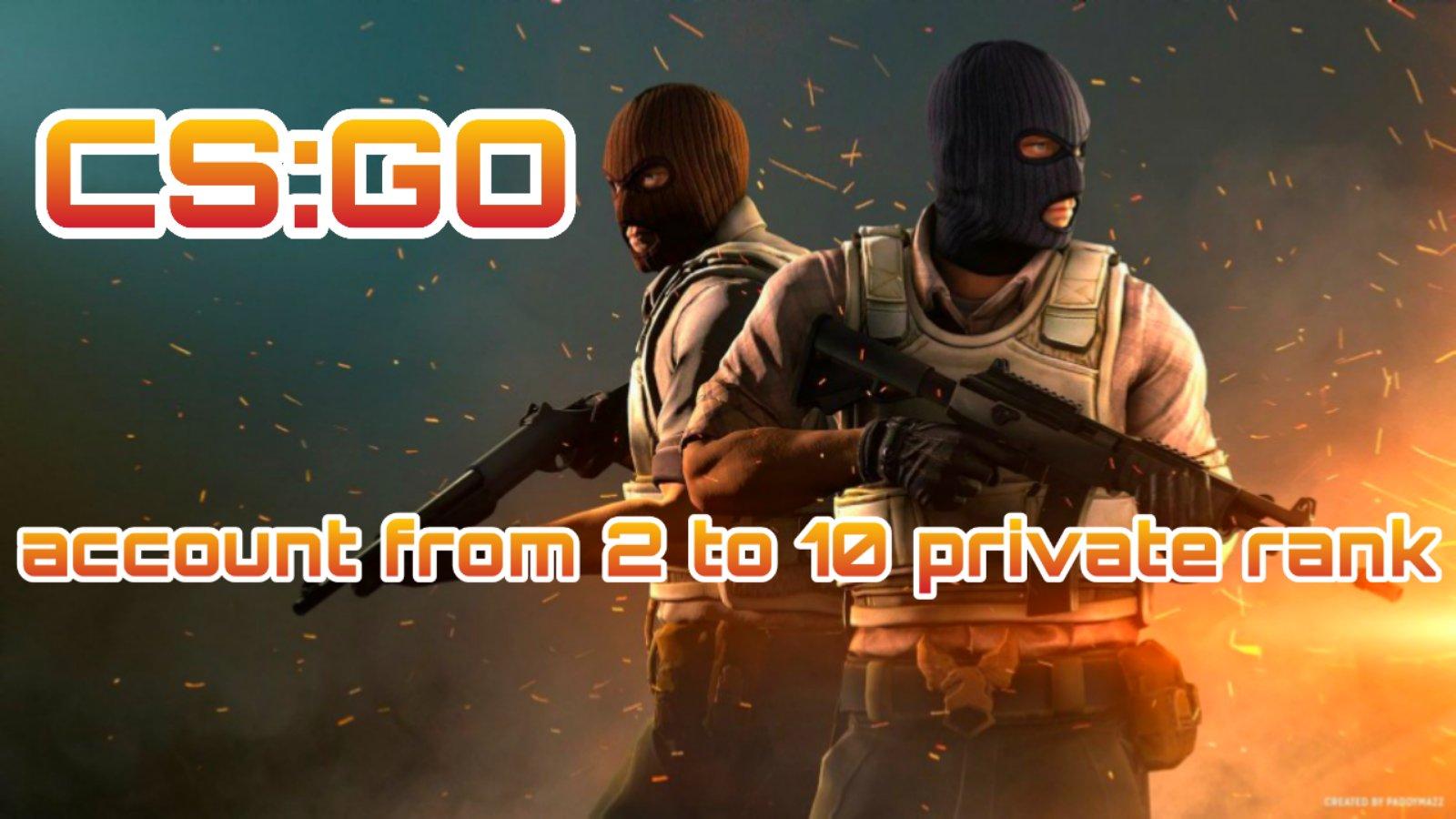 CS:GO аккаунт   от 2 до 20 приват ранг