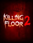 Killing Floor 2 (Steam KEY/Region Free)+ПОДАРОК