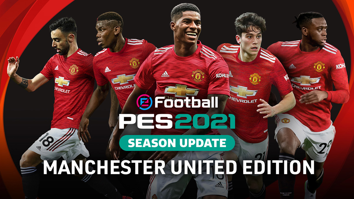 eFootball PES 2021 SEASON UPDATE: Manchester United Edi