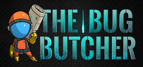 The Bug Butcher (Steam KEY ROW Region Free)