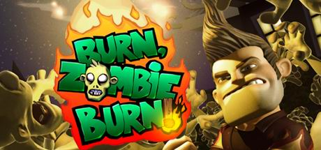 Burn Zombie Burn! (Steam KEY ROW Region Free)