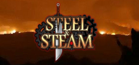 Steel & and Steam: Episode 1 (Steam KEY Region Free)