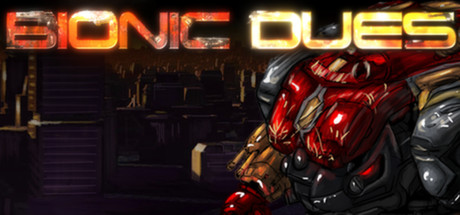 Bionic Dues (Steam KEY ROW Region Free)