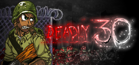 Deadly 30 (Steam KEY ROW Region Free)