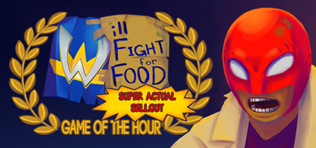 Will Fight for Food: Super Actual Sellout STEAM KEY ROW