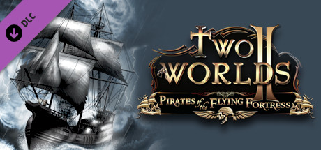 Two Worlds II Pirates of the Flying Fortress STEAM KEY
