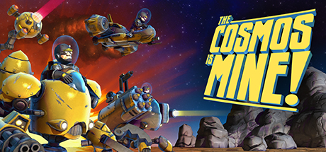 The Cosmos is MINE! (Steam KEY ROW Region Free)