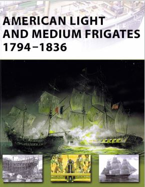 American Light and Medium Frigates 1794-1836