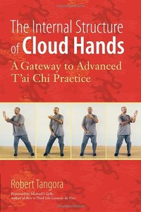 The internal structure of cloud hands in Taijiquan