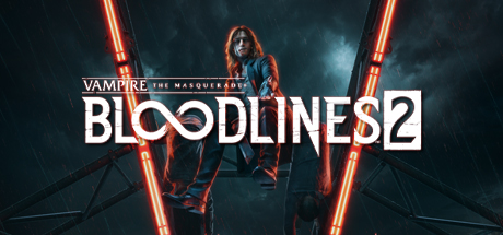 Vampire: The Masquerade - Bloodlines 2: Blood Moon Ed.