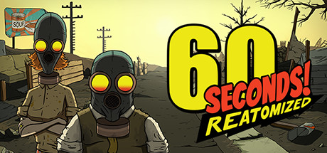 60 Seconds! Reatomized (RU/UA/KZ/CIS)