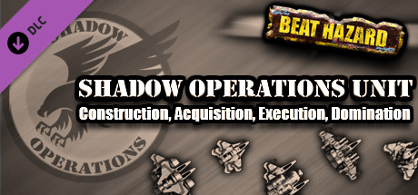 Beat Hazard + Ultra + Shadow Operations Unit DLC Steam