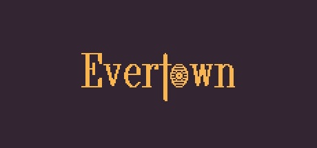 Evertown   (Steam Key / ROW / Region Free)