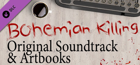 Bohemian Killing - Original Soundtrack and Artbooks DLC
