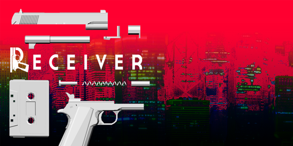 Receiver  (Steam Key / ROW / Region Free)