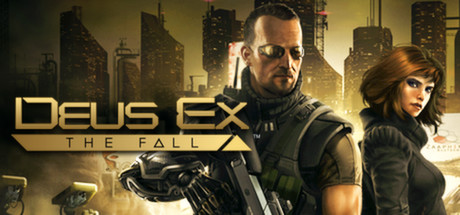 Deus Ex: The Fall  (Steam Key / ROW / Region Free)