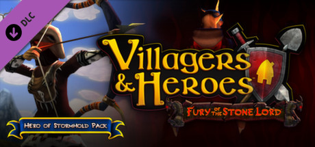 Villagers and Heroes: Hero of Stronghold Pack Steam Key