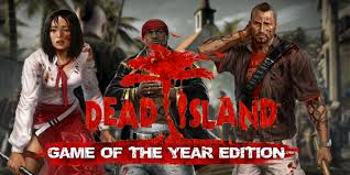 Dead Island GOTY + Saints Row: The Third - The Full Pac