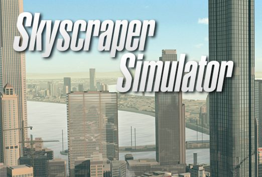 Skyscraper Simulator (Steam Key / Region Free)