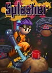 Splasher   (Steam Key / ROW / Region Free)
