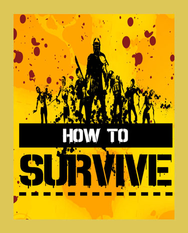 HOW TO SURVIVE (Steam)(Region Free)