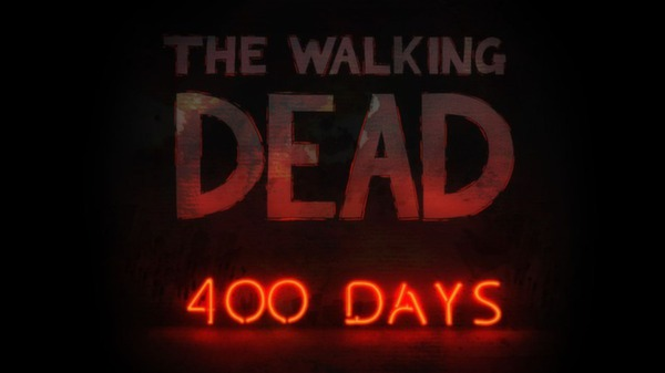 THE WALKING DEAD: 400 DAYS (DLC)(Steam)(Region Free)